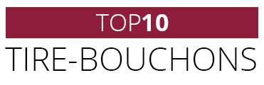 Top10 des tire-bouchons
